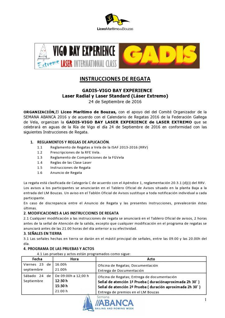 INSTRUCCIONES DE REGATA GADIS-VIGO BAY EXPERIENCE Laser Radial y Laser Standard (Láser Extremo) 24 de Septiembre de 2016